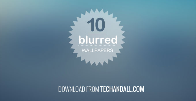 techandall_10_blurred_wallpaper_preview